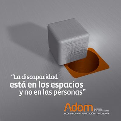 Adom: la discapacidad está en los espacios y no en las personas.